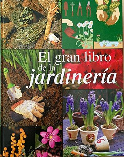 9788484472360: El gran libro de jardinería