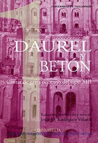 9788484480112: Daurel y Beton: Cantar de gesta occitano del siglo XIII (Disbabelia. Coleccion Hermeneus de traducciones ignotas)
