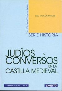 9788484480433: Judíos y Conversos En La Castilla Medieval