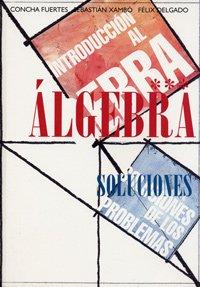 9788484480747: Introducción al álgebra. Problemas