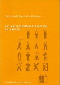 Salario mínimo y empleo en España: Inmaculada González Güemes