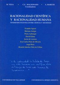 9788484481089: Raciónalidad Científica y Raciónalidad Humana. Tendiendo Puentes Entre Ciencia y Sociedad