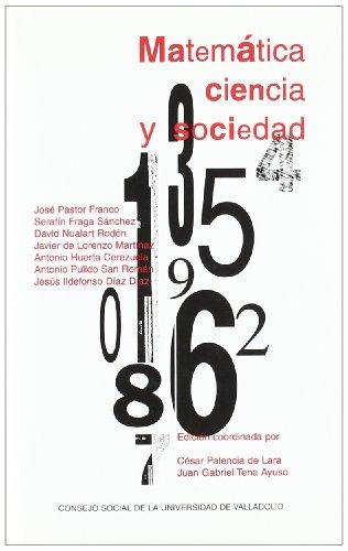 9788484481164: Ciclo conferencias del aula universidad sociedad : matemática, ciencia y sociedad