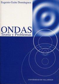 9788484481454: Ondas : teoría y problemas