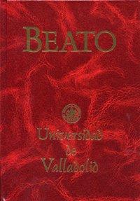 """Beato"""" de la Universidad de Valladolid: Santo Beato de"""