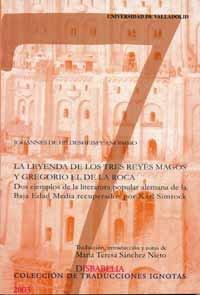 9788484482093: La leyenda de los tres Reyes Magos y Gregorio el de la Roca: dos ejemplos de la literatura popular alemana de la Baja Edad Media recuperados por Kare Simrock (2)