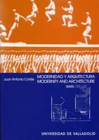 Modernidad y arquitectura : una idea alternativa de modernidad en el arte moderno = Modernity and ...
