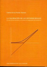 9788484482703: La Valoración De Las Opciones Reales. (Spanish Edition)