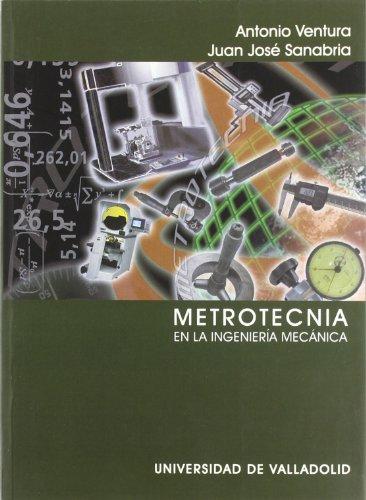 Metrotecnia En La Ingenieria Mecanica (Spanish Edition): Unknown