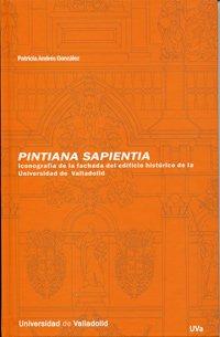 Pintiana sapienta iconografía de la fachada del: Andrés González, Patricia
