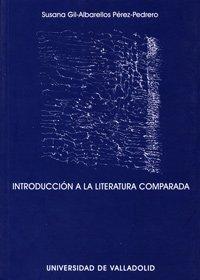 9788484483854: Introd.Literatura Comparada
