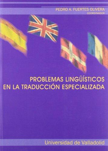 9788484484141: Problemas Lingüísticos En La Traducción Especializ (Spanish Edition)