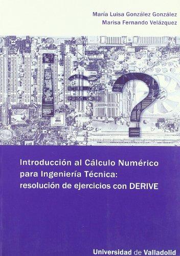 Introducción Al Cálculo Numérico Para Ingeniería T: Marisa Fernando Velázquez,