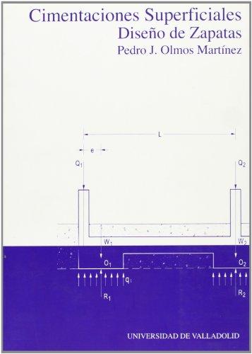 9788484484271: Cimentaciones Superficiales. Diseño De Zapatas (2ª Ed.)