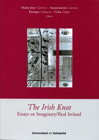 9788484484554: The Irish Knot. Essays On Imaginary-Real Ireland
