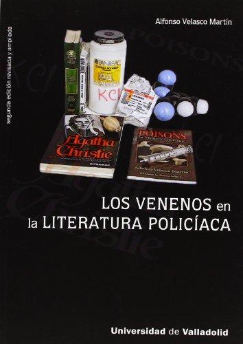 9788484486121: VENENOS EN LA LITERATURA POLICIACA, LOS - Segunda edición revisada y ampliada