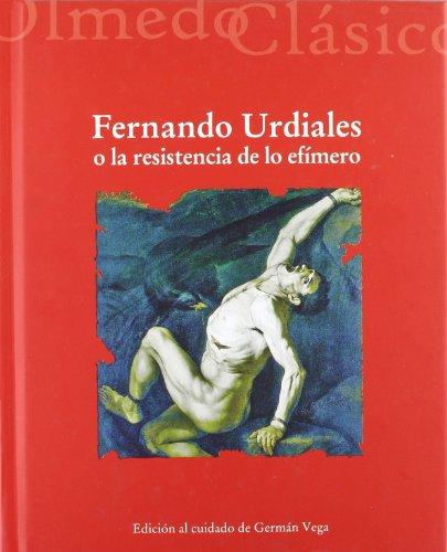 9788484486510: FERNANDO URDIALES O LA RESISTENCIA DE LO EFÍMERO (8)