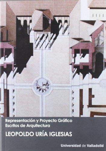 9788484486619: REPRESENTACIÓN Y PROYECTO GRÁFICO. ESCRITOS DE ARQUITECTURA