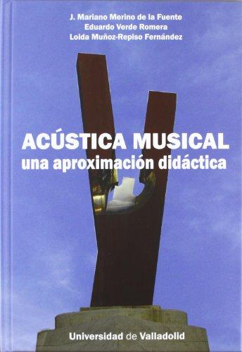 9788484486664: Acústica musical: una aproximación didáctica