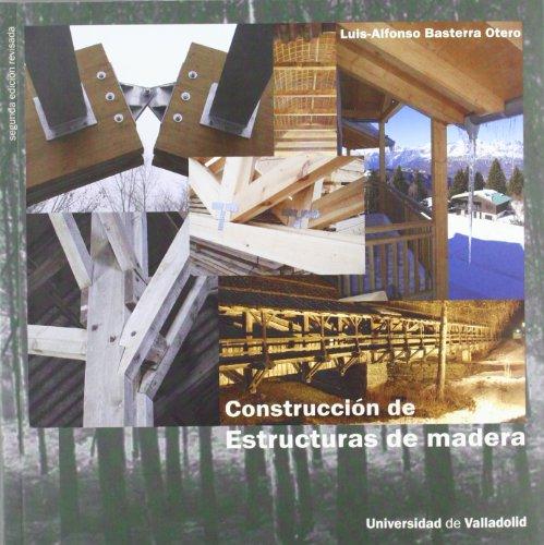9788484487067: Construcción de estructuras de madera. 2ª edición revisada.