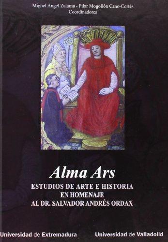 9788484487616: Alma Ars Estudios De Arte E Historia