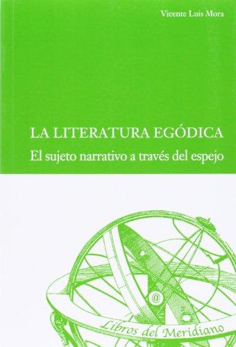 9788484487692: La literatura Egodica
