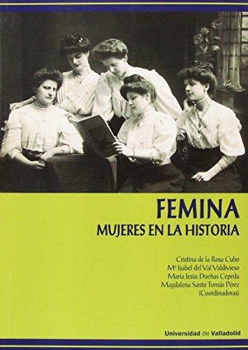 9788484488347: FÉMINA. MUJERES EN LA HISTORIA (Igualdad)