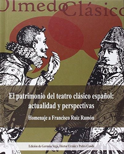 9788484488378: Patrimonio Del Teatro Clásico Español: Actualidad Y Perspectivas,El (8)