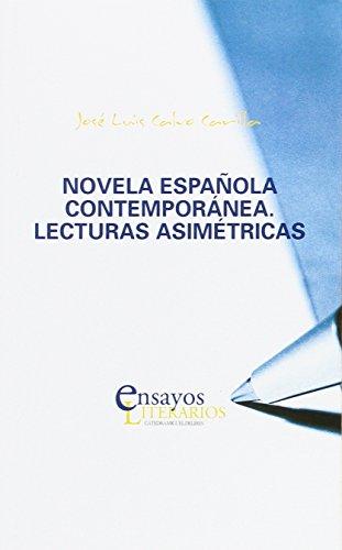 9788484489092: Novela española contemporánez. Lecturas asimétricas