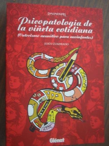 9788484490074: PSICOPATOLOGIA DE LA VIÑETA COTIDIA