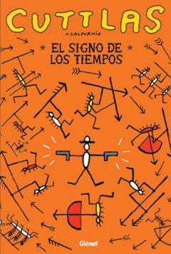 9788484492207: CUTTLAS 3 EL SIGNO DE LOS TIEMPOS