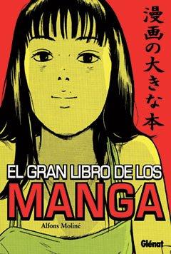 9788484492795: El gran libro de los manga 1 (Viñetas)