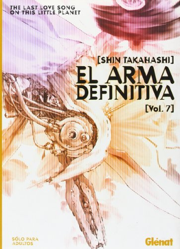 9788484493044: El Arma Definitiva 7/ The Ultimate Weapon 7 (Spanish Edition)