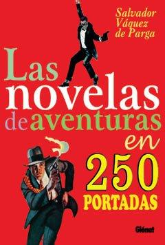 9788484493990: Las Novelas de Aventuras En 250 Portadas (Coleccion Pulpa) (Spanish Edition)