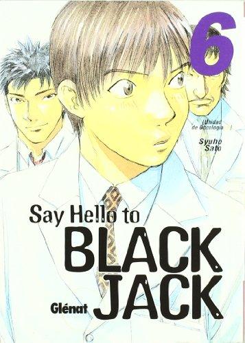 9788484495185: Say hello to Black Jack 6 (Seinen Manga)