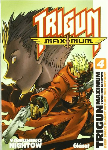 9788484496939: Trigun maximum 4 (Shonen Manga)