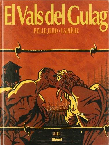 9788484497592: El vals del gulag 1 (Rubén Pellejero)