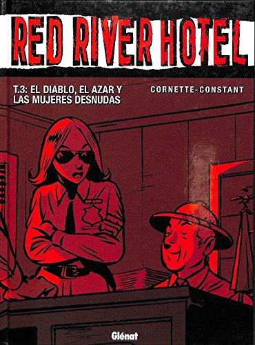 9788484498247: Red river hotel 3. el diablo, el azar y las mujeres desnudas