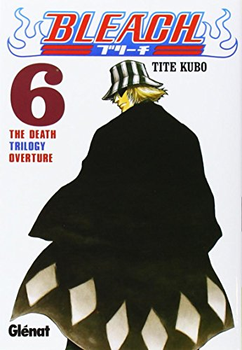 9788484499879: Bleach 6: The Death Trilogy Overture (Spanish Edition)