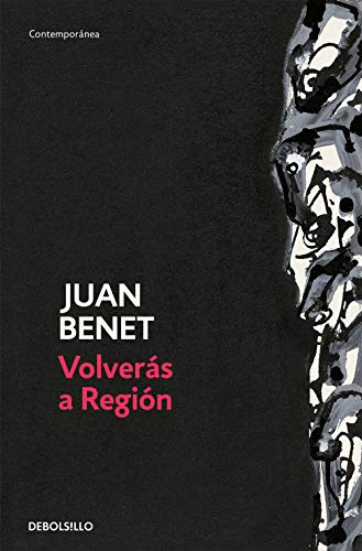 Volver?s a Regi?n - Juan Benet