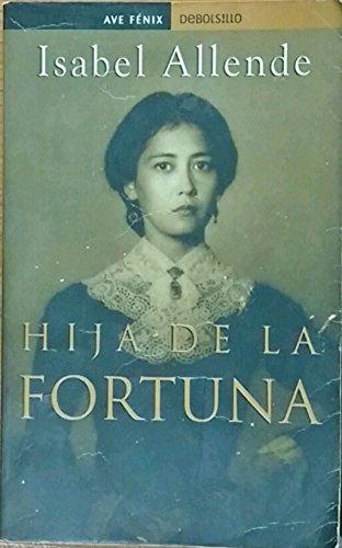 9788484500155: Hija De La Fortuna / Daughter of Fortune (Spanish Edition)