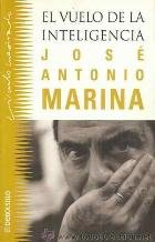 El vuelo de la inteligencia: MARINA, JOSE ANTONIO