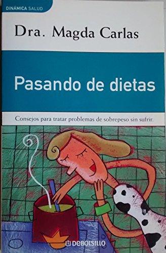 9788484501190: Pasando de dietas