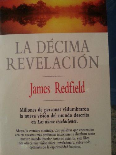 9788484502029: LA DECIMA REVELACION