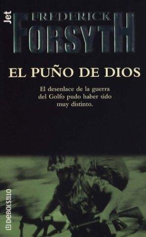 El Puno de Dios (Spanish Edition) (8484502449) by Frederick Forsyth