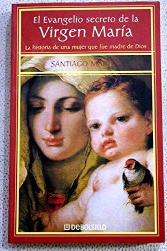 9788484502593: El Evangelio Secreto De La Virgen María