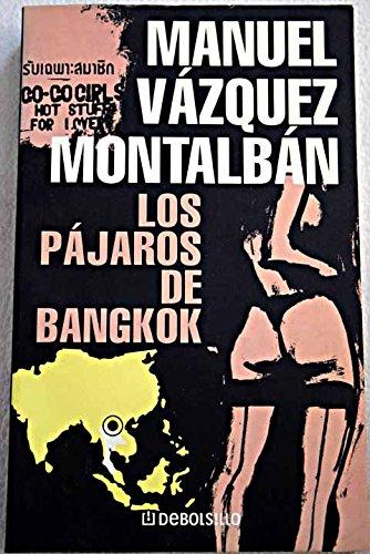 9788484503064: Los pajaros de Bangkok