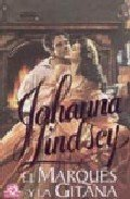 El Marques y la Gitana/ The Present (Spanish Edition) (9788484503729) by Johanna Lindsey