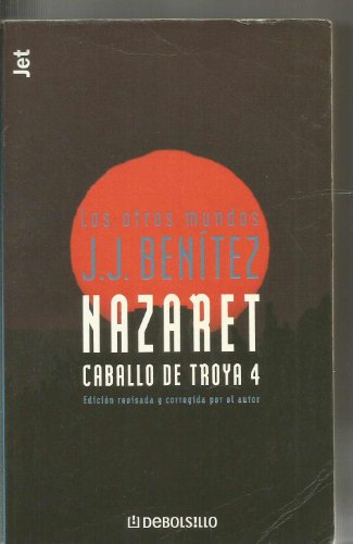 9788484503743: Nazaret, caballo de troya 4