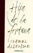 9788484503835: Hija De La Fortuna (Spanish Edition)